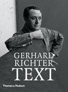 GERHARD RICHTER - TEXT: WRITINGS, INTERVIEWS A