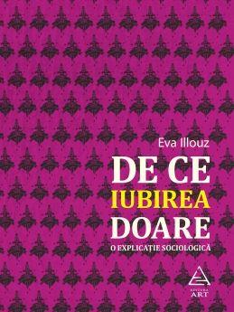 DE CE IUBIREA DOARE. O EXPLICATIE SOCIOLOGICA