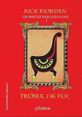 TRONUL DE FOC (CRONICILE FAMILIEI KANE, VOL 2)