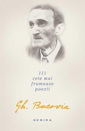 111 CELE MAI FRUMOASE POEZII - GEORGE BACOVIA