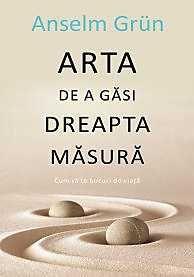 ARTA DE A GASI DREAPTA MASURA