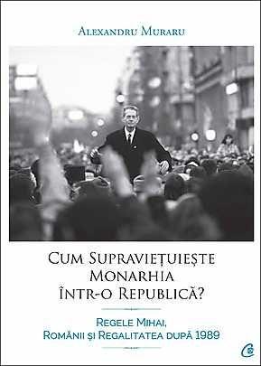 CUM SUPRAVIETUIESTE MONARHIA INTR-O REPUBLICA?