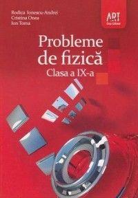 PROBLEME DE FIZICA. CLS A IX-A