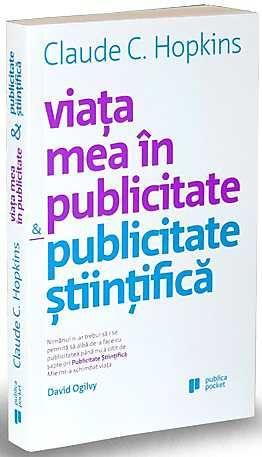 VIATA MEA IN PUBLICITATE & PUBLICITATE STIINTIFICA (POCKET BOOK)