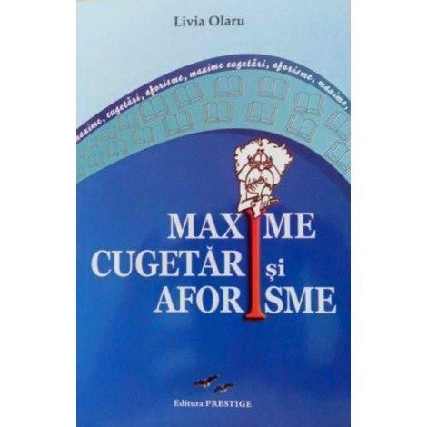MAXIME, CUGETARI SI AFORISME