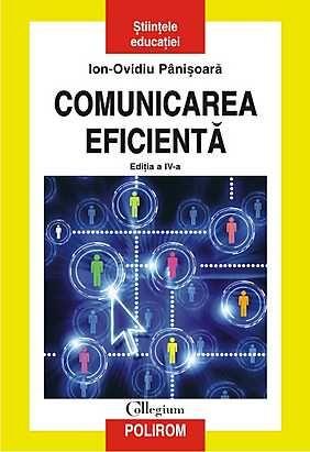 COMUNICAREA EFICIENTA (EDITIA A IV-A)