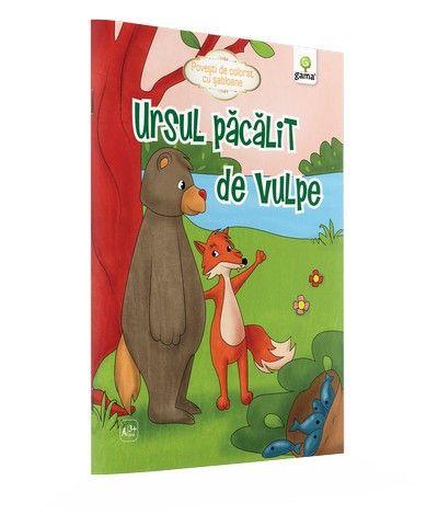 URSUL PACALIT DE VULPE/ POVESTI DE COLORAT CU SABLOANE. 2015