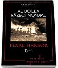 AL DOILEA RAZBOI MONDIAL. PEARL HARBOR 1941