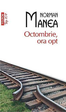 OCTOMBRIE, ORA OPT TOP 10