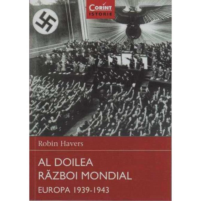 AL DOILEA RAZBOI MONDIAL. EUROPA 1939-1943