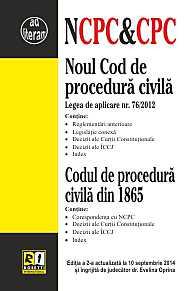 NOUL COD DE PROCEDURA CIVILA & CODUL DE PROCEDURA CIVILA DIN 1865 (2014-09-10)