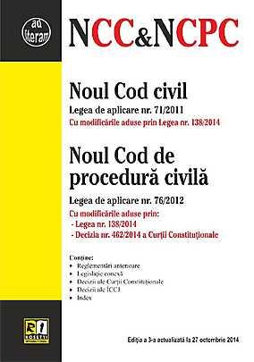 NOUL COD CIVIL & NOUL COD DE PROCEDURA CIVILA (2014-10-27)