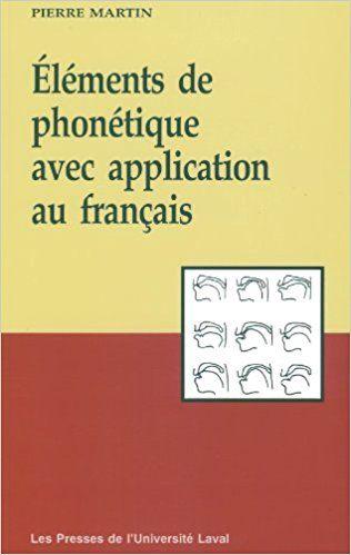 ELEMENTS DE PHONETIQUE FRANCAISE