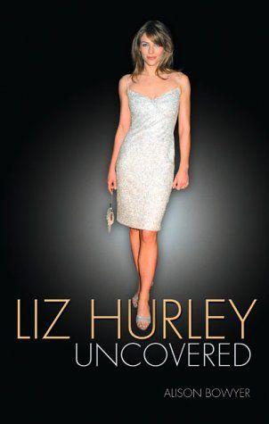 LIZ HURLEY UNCOVERED