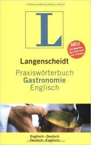 PRAXISWORTERBUCH GASTRONOMIE ENGLISH