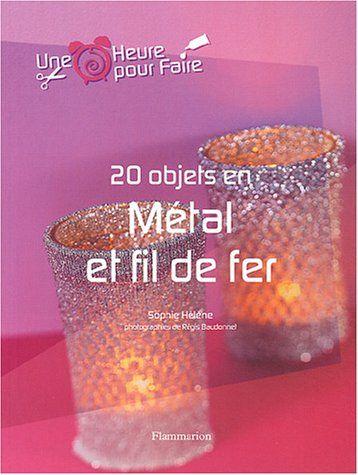 20 OBJETS EN METAL ET FIL DE FER