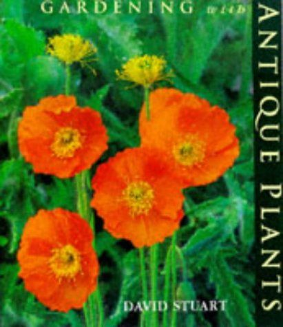 GARDENING WITH ANTIQUE PLANTS