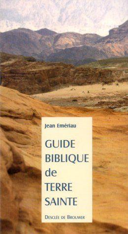 GUIDE BIBLIQUE DE TERRE SANTE