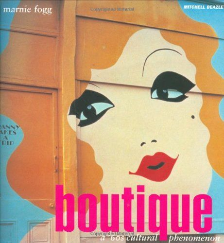 BOUTIQUE A 60`S CULTURAL PHENOMENON