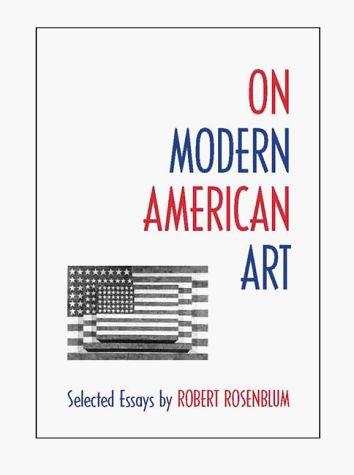 ON MODERN AMERICAN ART