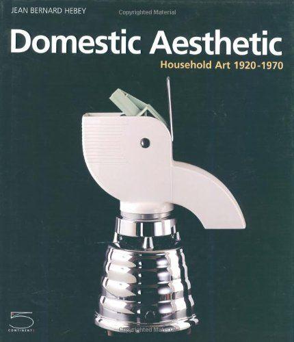 DOMESTIC AESTHETIC HOUSEHOLD ART 1920-19