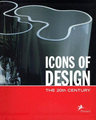 ICONS OF DESIGN, THE 20TH CENTURY