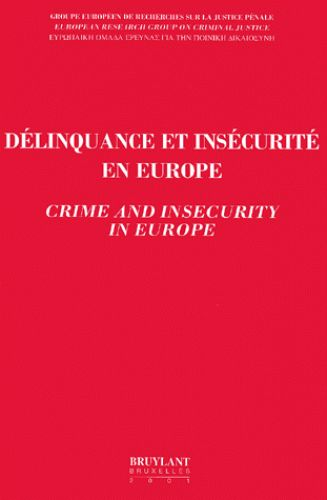DELINQUANCE ET INSECURITE EN EUROPE