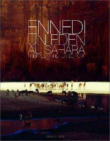 ENNEDI , UN EDEN AU SAHARA