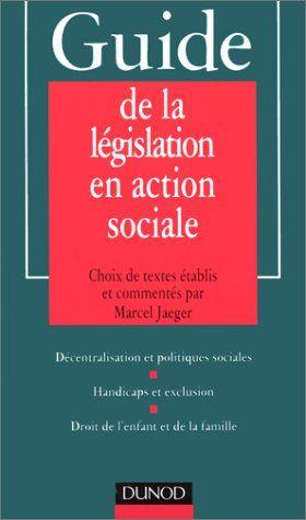 GUIDE DE LA LEGISLATION EN ACTION SOCIAL