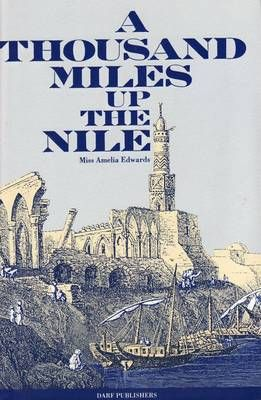 THOUSAND MILES UP THE NILE, A