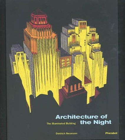 ARCHITECTURE OF THE NIGHT