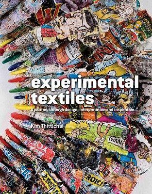 EXPERIMENTAL TEXTILES .