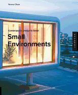SMALL ENVIRONMENTS (CON TEMPORARY DESIGN IN DET