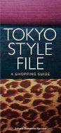 TOKIO STYLE FILE, A SHOPPING GUIDE