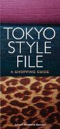 TOKIO STYLE FILE, A SHOPPING...