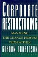 CORPORATE RESTRUCTURING .