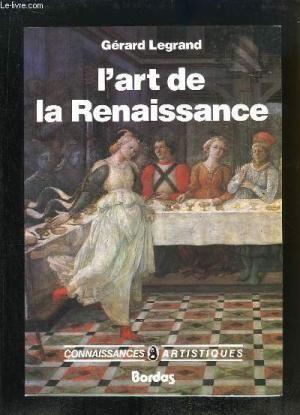 L'ART DE LA RENAISSANCE...