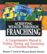 ACHIEVING WEALTH THROUGH FRANCHICING
