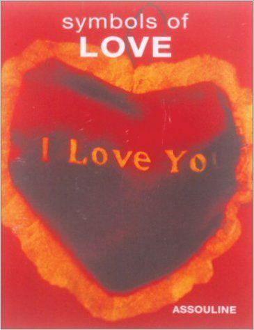SYMBOLS OF LOVE...