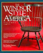 WINDSOR STYLE IN AMERICA VOL I AND II, THE