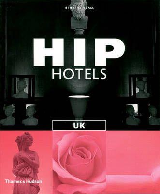 UK, HIP HOTELS