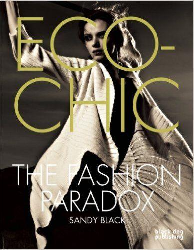 ECO-CHIC THE FASHION PARADOX