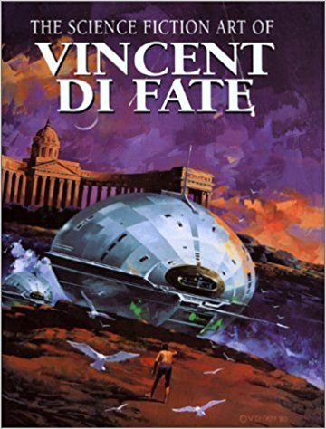 VINCENT DI FATE, THE SCIENCE FICTION ART OF.......