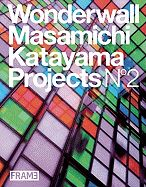 WONDERWALL MASAMICHI KATAYAMA PROJECTS N2
