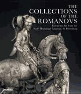 COLLECTIONS OF THE ROMANOVS,...