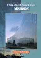 INTERNATIONAL ARCHITECTURE YEARBOOK NO. 6