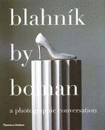 BLAHNIK BY BOMAN