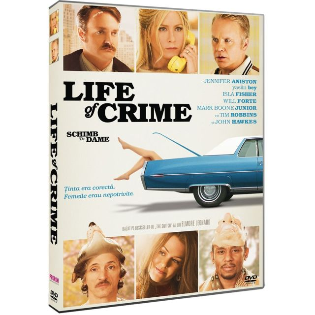 LIFE OF CRIME - SCHIMB DE DAME