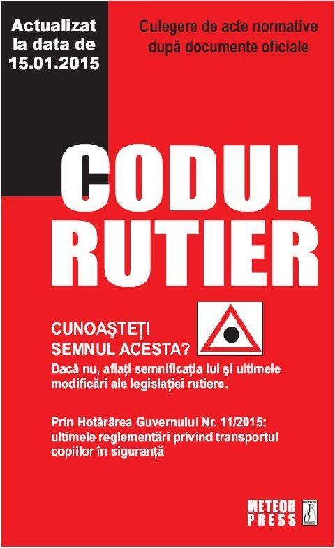 CODUL RUTIER (ACTUALIZAT LA 15.01.2015)