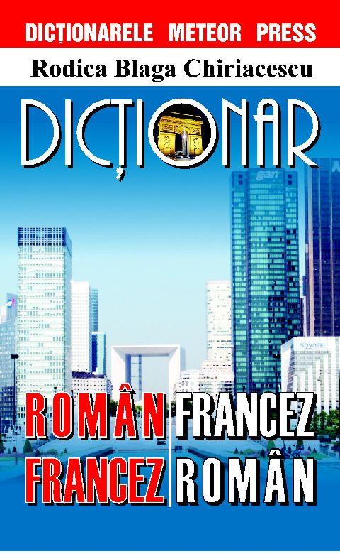 DICTIONAR ROMAN-FRANCEZ,...